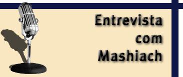 entrevistando mashiach - chabad.org.br